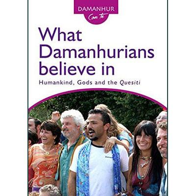What Damanhurians Believe In